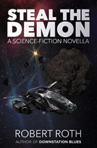 Steal the Demon by Robert Roth