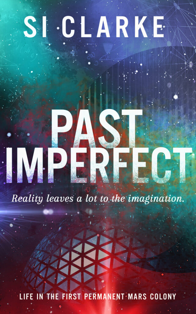 Past Imperfect by SI CLARKE