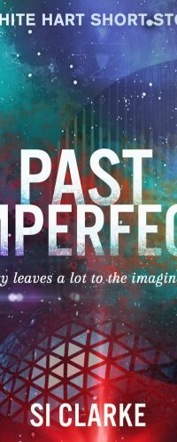 Past Imperfect (White Hart #1.5)